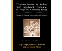 Transition Services for Students with Significant Disabilities in College