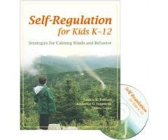 Self-Regulation for Kids K-12: Strategies