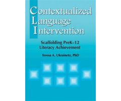 Contextualized Language Intervention: Scaffolding PreK