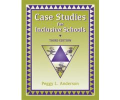 Case Studies for Inclusive Schools Third Edition