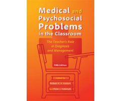 Medical and Psychosocial Problems in the Classroom