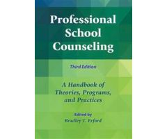Professional School Counseling: A Handbook of Theories, Programs