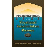 Foundations of the Vocational Rehabilitation Process Seventh Edition