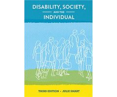 Disability, Society, and the Individual Third Edition