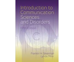 Introduction to Communication Sciences and Disorders Fifth Edition