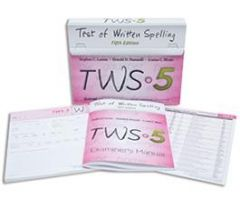 TWS-5: Test of Written Spelling Fifth Edition: Complete Kit