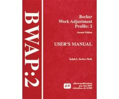 BWAP-2: Becker Work Adjustment Profile Second Edition