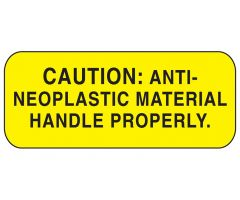 Caution Anti-Neoplastic Material Labels