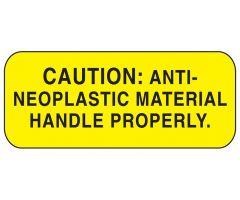 Caution Anti-Neoplastic Material Labels