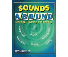 Sounds Abound: Listening, Rhyming, and Reading
