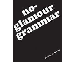 No-Glamour Grammar