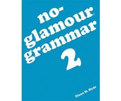No-Glamour Grammar 2