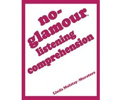 No-Glamour Listening Comprehension