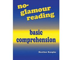 No-Glamour Reading Basic Comprehension