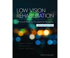 Low Vision Rehabilitation A Practical Guide