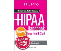 HIPAA Handbook for Home Health Staff