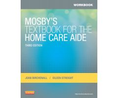 Mosby's Textbook for the Home Care Aide, 3rd Edition - Workbook