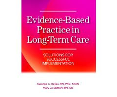 Evidenced-Based Practice in Long-Term Care