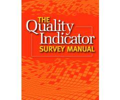 The Quality Indicator Survey Manual