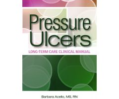 Pressure Ulcers: Long-Term Care Clinical Manual