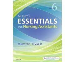 Mosby's Essentials for Nursing Assistants Text, 6th Edition
