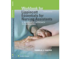 Lippincott Essentials for Nursing Assistants, 4th Edition -Workbook