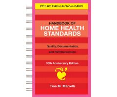 Handbook of Home Health Standards Documentation and Reimbursement