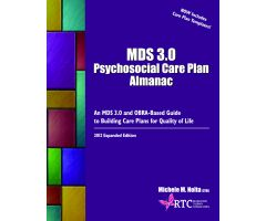The MDS 3.0 Psychosocial Care Plan Almanac,2nd Edition