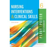 Nursing Interventions & Clinical Skills, 6th Edition