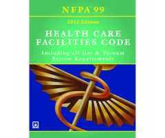 NFPA 99: Health Care Facilities Code, Softbound, 2012 Edition