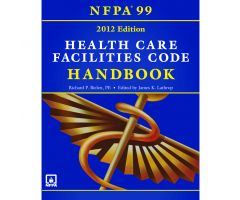 NFPA 99: Health Care Facilities Code, Hardbound Handbook, 2012 Edition