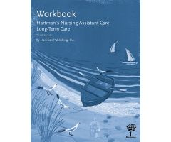 Nursing Assistant Care: Long-Term Care, 3rd Edition - Workbook