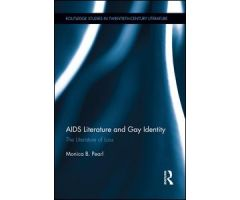 AIDS Literature and Gay Identity: The Literature of Loss