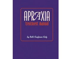 Apraxia Treatment Manual