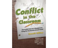 Conflict in the Classroom: Successful Behavior Management