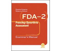 FDA-2: Frenchay Dysarthria Assessment Second Edition