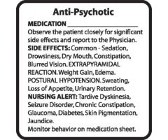 Chemical Restraint Drug Label - Anti-Psychotropic