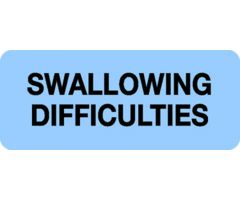 Chart Label - Swallowing Difficulties