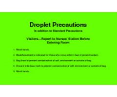 "Sign - Isolation Precaution - Droplet - Laminated - 8"" x 5"""