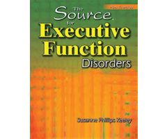 The Source for Executive Function Disorders