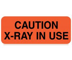 "CAUTION X-RAY IN USE, 2-1/4"" x 7/8"""