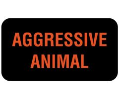 "AGGRESSIVE ANIMAL Communication Label, 1-5/8"" x 7/8"""