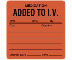 """IV Medication Added Label, 2-1/2"""" x 2-1/2"""""""